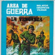 Cómics: AREA DE GUERRA. Nº 26 LA VENGANZA. RELATOS GRAFICOS VILMAR. 1981. Lote 262892360