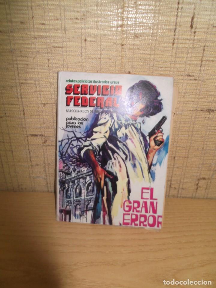 """SERVICIO FEDERAL """"EL GRAN ERROR"""" Nº9, (Tebeos y Comics - Ursus)"""