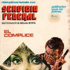 Cómics: SERVICIO FEDERAL-URSUS-VOL.1- Nº 1 -EL CÓMPLICE-1973-GRAN JOSEP GUAL-BUENO-MUY DIFÍCIL-LEA-5264. Lote 276819223