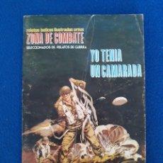 Cómics: ZONA DE COMBATE: YO TENÍA UN CAMARADA - RELATOS BÉLICOS ILUSTRADOS. Lote 277519193