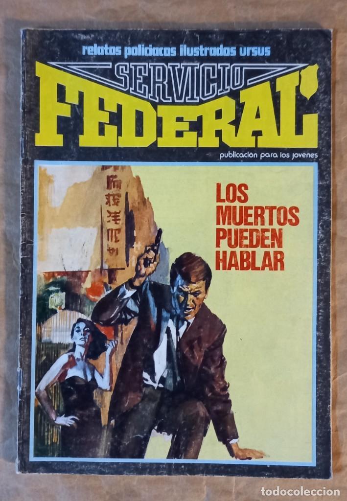 SERVICIO FEDERAL - URSUS / NÚMERO 4 (Tebeos y Comics - Ursus)