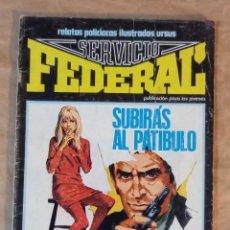 Cómics: SERVICIO FEDERAL - URSUS / NÚMERO 6. Lote 286733198