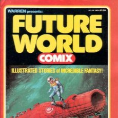 Cómics: WARREN PRESENTS: FUTURE WORLD COMIX # 1 (WARREN,1978) - RICHARD CORBEN - ALEX NIÑO - ESTEBAN MAROTO. Lote 27300362