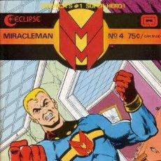 Cómics: MIRACLEMAN # 4 (ECLIPSE,1985) - ALAN MOORE - ALAN DAVIS . Lote 25640475