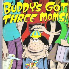 Cómics: BUDDY`S GOT THREE MOMS ! - VOL IV BY PETER BAGGE ***118 PAG COMIC BOOK. Lote 15326354
