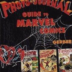 Cómics: THE PHOTO - JOURNAL - GUIDE TO MARVEL COMICS ( EDICION EN INGLES ). Lote 27579295