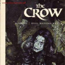 Cómics: THE CROW - BOOK II - EVIL BEYOND REACH (IMAGE,2000) - EL CUERVO. Lote 24585089