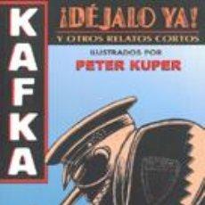 Cómics: KAFKA. ¡DÉJALO YA!. PETER KUPER. EDIT. ECU. Lote 24592180