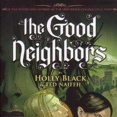 Cómics: COMPLETA - THE GOOD NEIGHBORS TPB 1 AL 3 (GRAPHIX-SCHOLASTIC,2009) - TED NAIFEH - LOS BUENOS VECINOS. Lote 29939883
