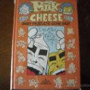 Cómics: MILK AND CHEESE: DAIRY PRODUCTS GONE BAD HARDCOVER (EN INGLES). Lote 31020194