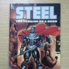 Cómics: STEEL THE FORGING OF A HERO TP. Lote 36559740