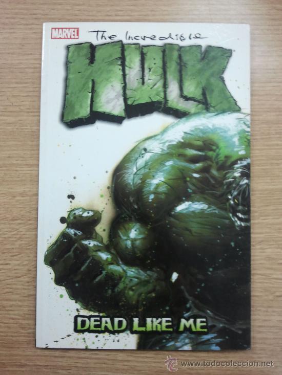 THE INCREDIBLE HULK DEAD LIKE ME TP (Tebeos y Comics - Comics Lengua Extranjera - Comics USA)