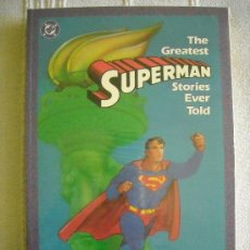 Cómics: THE GREATEST SUPERMAN STORIES EVER TOLD, DC, TAPA BLANDA. Lote 38840672