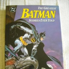 Cómics: THE GREATEST BATMAN STORIES EVER TOLD, DC EDIDIONES, TAPA DURA 1988. Lote 38841062