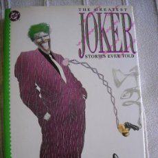 Cómics: THE GREATEST JOKER STORIES EVER TOLD, DC EDIDIONES, TAPA DURA 1988. Lote 38841275