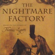 Cómics: THOMAS LIGOTTI - THE NIGHTMARE FACTORY TPB (FOX ATOMIC,2007) - TEMPLESMITH - GAYDOS - MCKEEVER. Lote 42433248