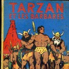 Cómics: TARZAN ET LES BARBARES (HACHETTE, 1948) ILUSTRADO POR BURNE HOGARTH. - EN FRANCES. Lote 43770150