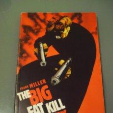 Cómics: SIN CITY. THE BIG FAT KILL - FRANK MILLER. EN INGLÉS.. Lote 47988572