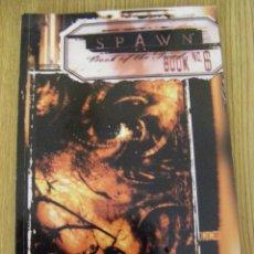 Cómics: SPAWN BOOK 6 - COMIC SPAWN DEL Nº 26 AL 30 - IMPORTACIÓN USA - TODD MCFARLANE - INGLÉS. Lote 50661965