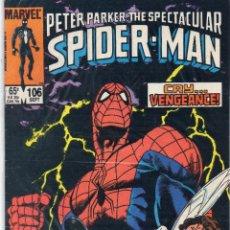 Cómics: COMIC MARVEL USA 1985 SPECTACULAR SPIDERMAN Nº 106 EXCELENTE ESTADO. Lote 51734373