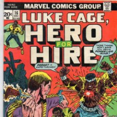 Cómics: COMIC MARVEL USA 1973 LUKE CAGE HERO FOR HIRE Nº 16 MUY BUEN ESTADO. Lote 53120644
