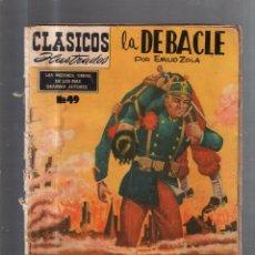 Cómics: CLASICOS ILUSTRADOS. Nº 49. LA DEBACLE POR EMILIO ZOLA.. Lote 56496830
