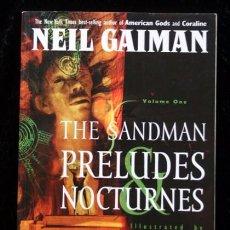 Cómics: THE SANDMAN - PRELUDES NOCTURNES VOLUME ONE - NEIL GAIMAN. Lote 58080129
