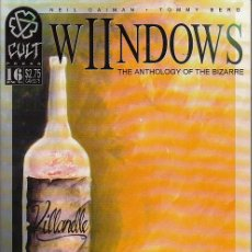 Cómics: WIINDOWS: THE ANTHOLOGY OF THE BIZARRE # 16 (CULT PRESS,1994) - NEIL GAIMAN. Lote 59133315