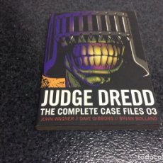 Cómics: JUDGE DREDD, THE COMPLETE CASES FILES 03 / JHON WAGNER //DAVE GIBBONS //BRIAN BOLLAND. Lote 46838650