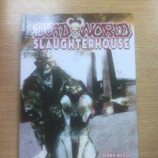 Cómics: DEADWORLD SLAUGHTERHOUSE TP. Lote 85837476