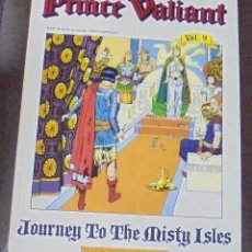 Cómics: PRINCE VALIANT. VOL.9. JOURNEY TO THE MISTY ISLES. 1990. FANTAGRAPHICS BOOKS. CANADA. Lote 87410008