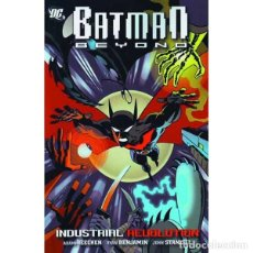 Cómics: BATMAN BEYOND VOL. 1: INDUSTRIAL REVOLUTION TP DC COMICS. Lote 92831675