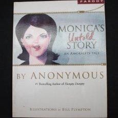 Cómics: COMIC MONICA'S UNTOLD STORY AN AMORALITI TALE,LA HISTORIA NO CONTADA DE MONICA (LEWINSKY) EN INGLES. Lote 96011739