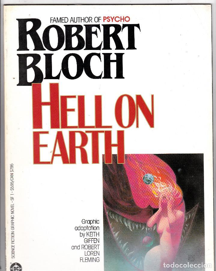 HELL ON EARTH BY ROBERT BLOCH DC 1985 - GRAPHIC NOVEL - KEITH GIFFEN ART (Tebeos y Comics - Comics Lengua Extranjera - Comics USA)