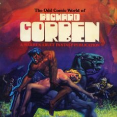 Cómics: THE ODD COMIC WORLD OF RICHARD CORBEN. WARREN PUBLISHER 1977. UN CLÁSICO. Lote 99542723