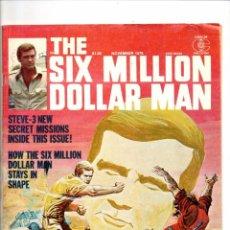 Cómics: SIX MILLION DOLLAR MAN 3 - CHARLTON MAGAZINE 1976 - FN/VFN. Lote 103234271