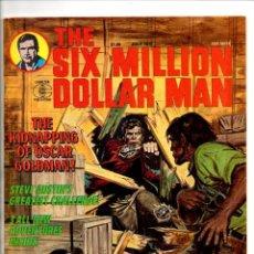Cómics: SIX MILLION DOLLAR MAN 6 - CHARLTON MAGAZINE 1977 - FN/VFN. Lote 103234511