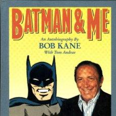 Cómics: BATMAN & ME. AN AUTOBIOGRAPHY BY BOB KANE, WITH TOM ANDRAE (ECLIPSE BOOKS, 1989) EN INGLÉS. Lote 109403275