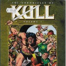 Cómics: THE CHRONICLES OF KULL VOLUMEN 1 INGLES. Lote 119200215