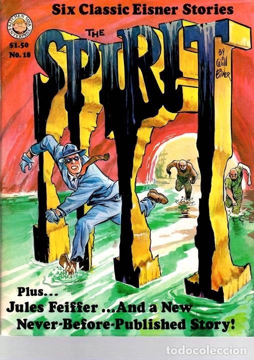 SPIRIT. WILL EISNER. Nº 18. SIX CLASSIC EISNER STORIES. KITCHEN SINK ENTERPRISES. AÑO 1978 EN INGLES (Tebeos y Comics - Comics Lengua Extranjera - Comics USA)