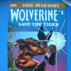 Cómics: TRUE BELIEVERS: WOLVERINE SAVE THE TIGER #1 (MARVEL, 2017). Lote 132901550