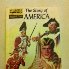 Cómics: CLASSICS ILLUSTRATED - THE STORY OF AMERICA - AÑO 2002 - 14,99$ - 96 PÁGINAS- A ESTRENAR- 24X16 CM.. Lote 135251538