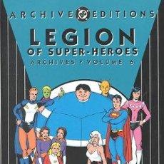 Cómics: LEGION OF SUPER-HEROES DC ARCHIVES, VOLUME 6 (ARCHIVE EDITIONS) (INGLÉS) TAPA DURA 224 PÁGINAS. Lote 137416754
