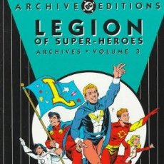 Cómics: LEGION OF SUPER-HEROES DC ARCHIVES, VOLUME 3 (ARCHIVE EDITIONS) (INGLÉS) TAPA DURA. Lote 137449542