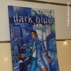 Cómics: DARK BLUE WARREN ELLIS EN INGLES - AVATAR -. Lote 138118338