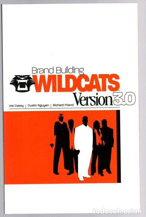 WILDCATS VERSION 3.0. BRAND BUILDING. JOE CASEY - DUSTIN NGUYEN - RICHARD FRIEND. INGLES (Tebeos y Comics - Comics Lengua Extranjera - Comics USA)