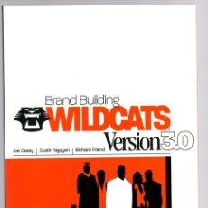 Cómics: WILDCATS VERSION 3.0. BRAND BUILDING. JOE CASEY - DUSTIN NGUYEN - RICHARD FRIEND. INGLES. Lote 141669794