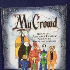 Cómics: CHARLES ADDAMS MY CROWD ADDAMS FAMILY VIÑETAS 28X21,5CMS. Lote 142983778