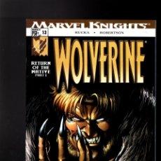 Cómics: WOLVERINE 13 - MARVEL 2004 VFN/NM / RUCKA & ROBERTSON / RETURN OF THE NATIVE. Lote 144146058