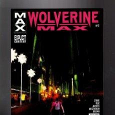 Cómics: WOLVERINE MAX 6 - MARVEL 2013 VFN/NM / STARR & RUIZ. Lote 144209418
